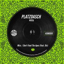 Platzdasch, Dix - Mira