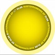 DLSK - SUBTERRANEANS EP