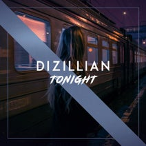 Dizillian - Tonight