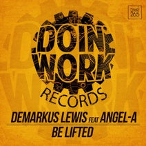 Demarkus Lewis (feat. Angel-A) - Be Lifted
