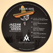 Jazzam, Cesar Green, Andre Salmon, Kaysin, Anthony Megaro, Marc Alex, Greg Pidcock, Gettoblaster - Reverendo EP