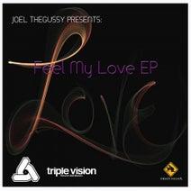 Joel Thegussy - Feel My Love EP
