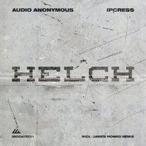 Ipcress, Audio Anonymous, James Monro - Helch