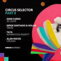 Gene Farris, Serge Santiago, Nolan, TAYA., Alan Nieves - Selector, Pt. 08