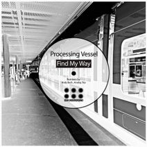 Processing Vessel, Andy Bach, Analog Trip - Find My Way