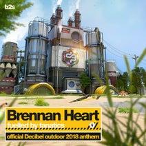 Brennan Heart - Fuelled By Fanatics (Official Decibel Anthem 2018)