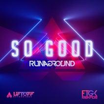 RUNAGROUND - So Good