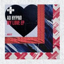Ad Hypno - My Love EP