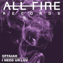 OFFAIAH - I Need Ur Luv