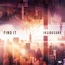 Insidecore - Find It (Final Count Down Anthem 2018)