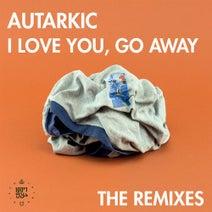 Red Axes, Autarkic, Xen, Simple Symmetry - I Love You, Go Away - Remixes