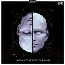 Ragga Wolvz - On Your Mind