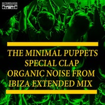Organic Noise From Ibiza, The Minimal Puppets - Special Clap (Organic Noise from Ibiza Extended Mix)