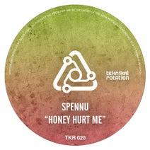 Spennu - Honey Hurt Me