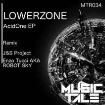 Lowerzone, J&S Project, Enzo Tucci, Robot Sky - AcidOne E.P