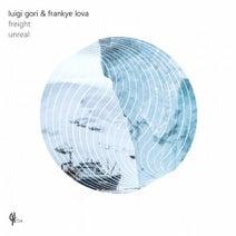 Luigi Gori, Frankye Lova - Unreal / Freight