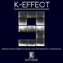 K-effect, Voin, Attendances, Machinegewehr, Zombies In Miami - 9 EP