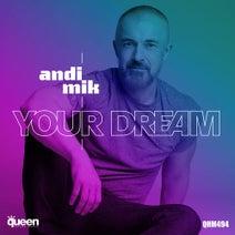 Andi Mik - Your Dream