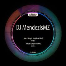 DJ MendezisMZ - Black Magic / Ritual