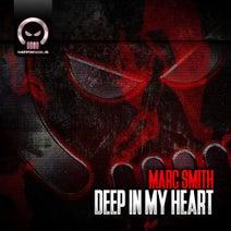 Marc Smith - Deep In My Heart