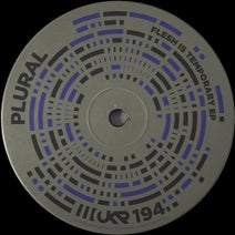Plural - Flesh Is Temporary EP