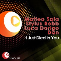 Dan, Stylus Robb, Matteo Sala, Luca Dorigo - I Just Died In Your Arms