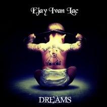 Ejay Ivan Lac - Dreams