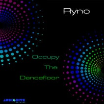 Ryno - Occupy the Dancefloor (Original Mix)