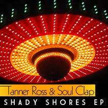 Tanner Ross, Soul Clap, Deniz Kurtel, Gadi Mizrahi - Shady Shores EP