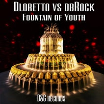 Dloretto, Dbrock - Fountain of Youth