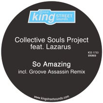 Groove Assassin, Lazarus, Collective Souls Project - So Amazing