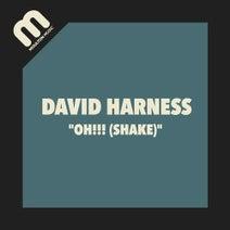 David Harness - Oh!!! (Shake)