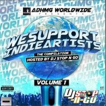 Future, Lil Savage105, Tony Bone, ButterflyNay, Trap, Doughboi Pacino, Dex Dinero, Kissy Bows, TJ Gibson, Young TY, Loyalty Mobb, A. Tourist, Al Live, BlockStar Gutta, Bigg Tweetie, Rich Ross, Mr. Passport, J' CO, Cisko, Oreez, Choose Up Gang, Bobby Duece, Issa Twin, Trap & Audi BanYo, JP DA Rapper - We Support Indie Artists, Vol. 1 Hosted By DJ Stop N GO