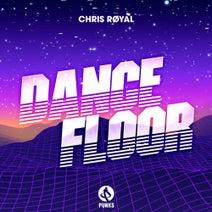 Chris Royal - Dance Floor