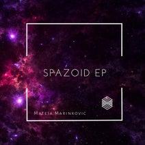Mateja Marinkovic - Spazoid EP