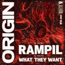 Origin - Rampil / What They Want