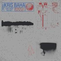 Kris Baha - Can't Keep the Fact