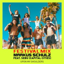 Markus Schulz - Upon My Shoulders (feat. Sebu Simonian) [Festival Mix]