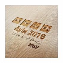Ayla, Omar Sherif - Ayla (Omar Sherif 2016 Remix)
