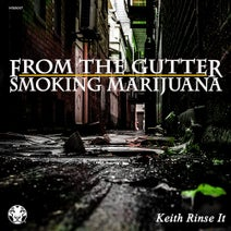 Keith Rinse It - From The Gutter