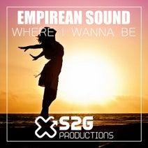 Chris Montana, Empirean Sound - Where I Wanna Be