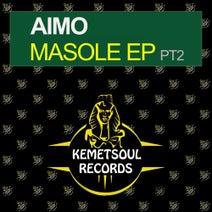 Aimo, Jackson Brainwave, Gumz - Masole - EP, Pt. 2