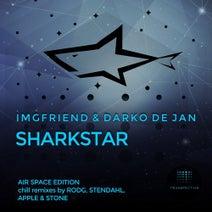 Darko De Jan, IMGFriend, Apple & Stone, Rodg, Stendahl - Sharkstar (Air Space Edition)
