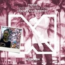 Keanu Silva, TYMEN - Love Inside The Lush (Keanu Silva Remix)