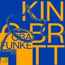 King Britt, Dixon, Oba Funke, SB*, Mathias Schober, Nuno Dos Santos - Uzoamaka Pt. 2 EP