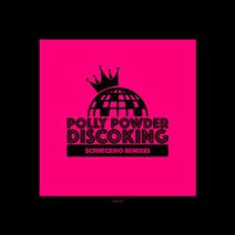 Polly Powder, New Waffen - Discoking Schneckno Remixes