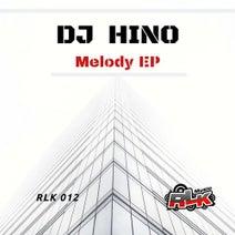 DJ Hino - Melody EP
