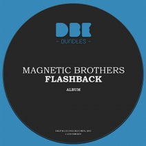 Magnetic Brothers - Flashback