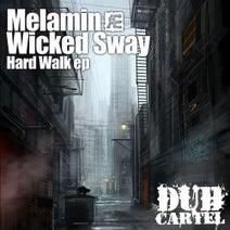 Melamin & Wicked Sway, Brownie Rich, Maggie Lyons - Hard Walk EP