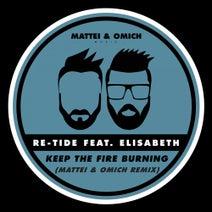 Re-Tide, Elisabeth, Mattei & Omich - Keep The Fire Burning (Mattei & Omich Remix)